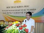 Analizan hazañas de diplomacia vietnamita en 70 años de desarrollo