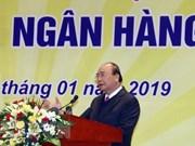 Premier vietnamita urge al sector bancario a aplicar política monetaria efectiva