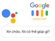 Anuncian que aplicación Google Assistant ya puede hablar y entender vietnamita
