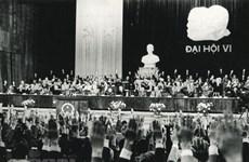 El VI Congreso Nacional del Partido Comunista de Vietnam: Determinación para la renovación