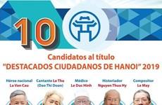 """[Infografía] Los 10 candidatos al título """"Destacados ciudadanos de Hanoi"""" en 2019"""
