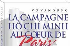Presentan en Vietnam libro sobre la histórica Campaña Ho Chi Minh en París