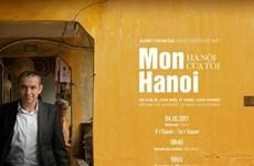 Proyectarán en televisión documental sobre Hanoi de exembajador francés