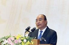 Gobierno de Vietnam continúa priorizando en desarrollo socioeconómico y ambiental en 2019, afirma premier