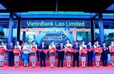 Banco vietnamita VietinBank inaugura oficina principal en Laos