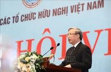 Destacan papel de Unión de Organizaciones de Amistad en ampliación de lazos entre Vietnam y otros países