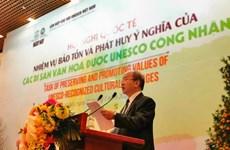 Intercambian en Vietnam experiencias en desarrollo de valores de patrimonios culturales