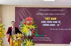 Publican libro sobre la batalla contra COVID-19 de Vietnam