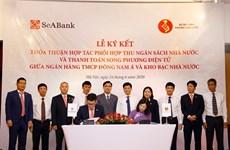 SeABank y Tesoro del Estado de Vietnam coordinan recaudación de ingresos y pago bilateral electrónico