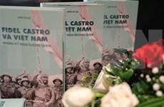 """Presentan el libro """"Fidel Castro y Vietnam - Recuerdos Inolvidables"""""""