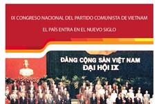 El IX Congreso Nacional del Partido Comunista de Vietnam: El país entra en el nuevo siglo