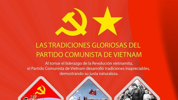 Las tradiciones gloriosas del Partido Comunista de Vietnam