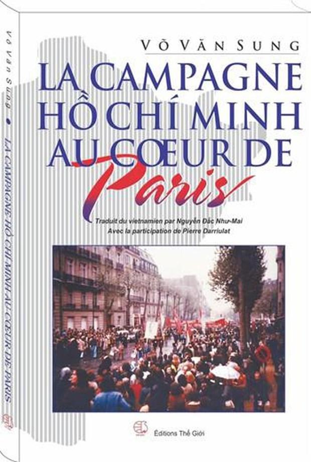 Presentan en Vietnam libro sobre la historica Campana Ho Chi Minh en Paris hinh anh 1