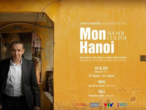 Proyectaran en television documental sobre Hanoi de exembajador frances hinh anh 1