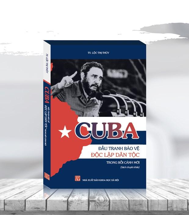 Presentan en Vietnam libro sobre lucha independentista de Cuba hinh anh 1